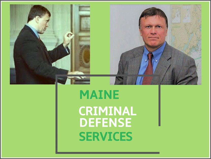 criminal defense attorney in Bangor ME